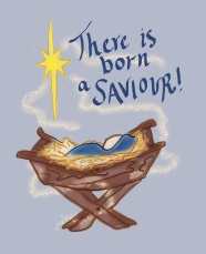 There is Born a Saviour